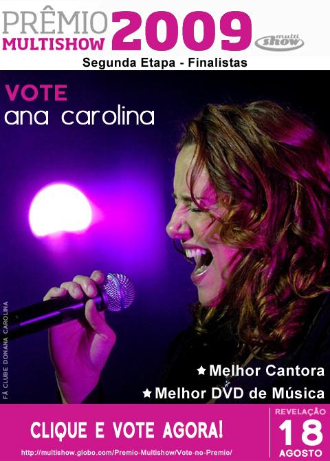 Campanha Vote em Ana Carolina - Prêmio Multishow de Música 2009